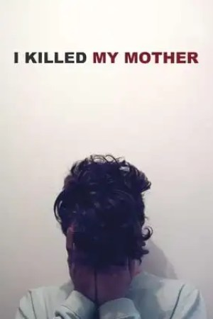 Poster I Killed My Mother 2009