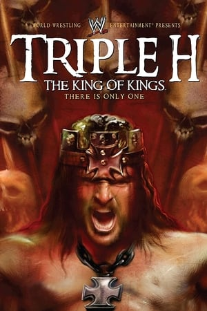 Image WWE: Triple H: The King of Kings - There is Only One
