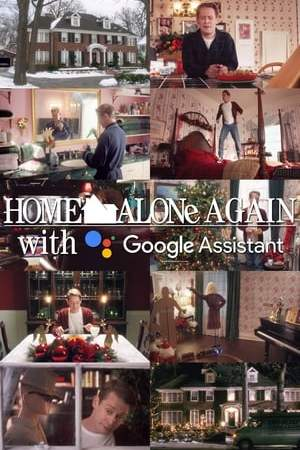 Image Home Alone Again with the Google Assistant