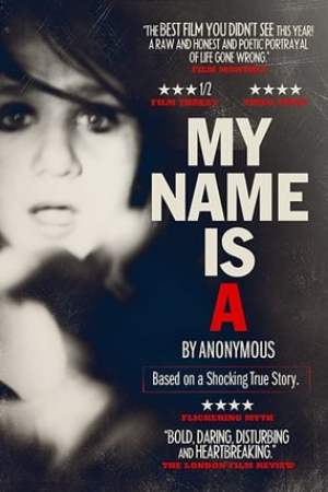 Image My Name Is 'A' by Anonymous