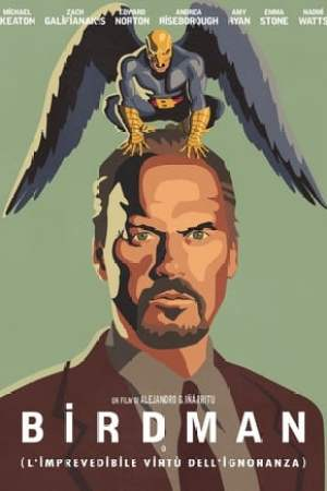 Image Birdman o (L'imprevedibile virtù dell'ignoranza)