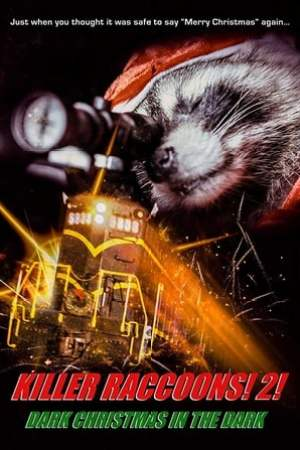 Poster Killer Raccoons 2: Dark Christmas in the Dark 2019