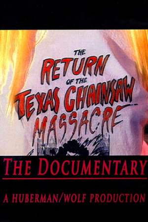 Image The Return of the Texas Chainsaw Massacre: The Documentary