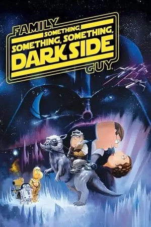 Image I Griffin presentano: Something, Something, Something, Dark Side