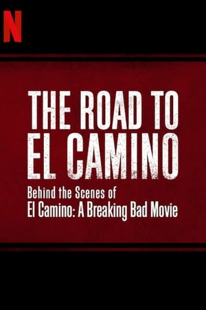 Image The Road to El Camino: Behind the Scenes of El Camino: A Breaking Bad Movie