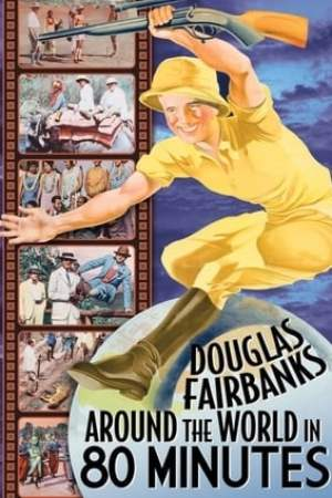 Image Around the World with Douglas Fairbanks
