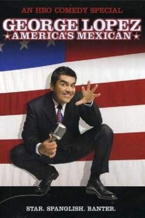 Image George Lopez: America's Mexican