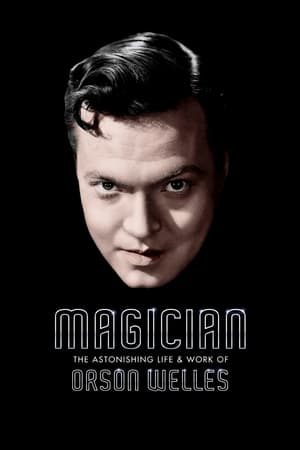 Image Magician: The Astonishing Life and Work of Orson Welles
