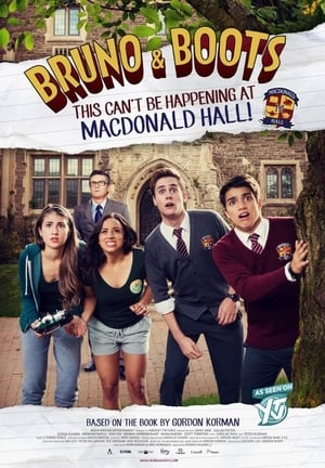 Poster Bruno & Boots: This Can't Be Happening at Macdonald Hall 2017