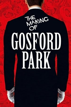 Image The Making of 'Gosford Park'