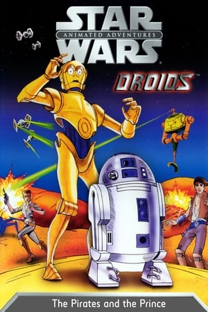 Star Wars Droids: The Pirates and the Prince