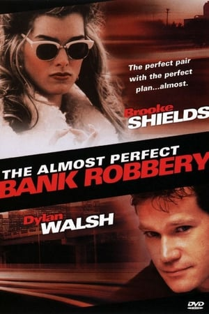 Image The Almost Perfect Bank Robbery