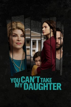 Image You Can't Take My Daughter