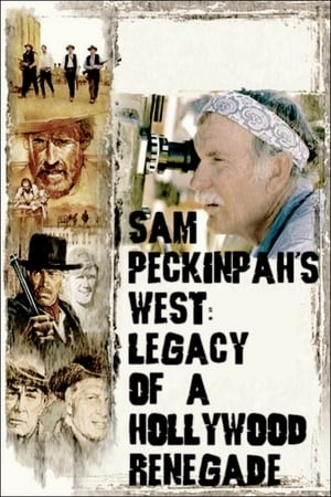 Image Sam Peckinpah's West: Legacy of a Hollywood Renegade