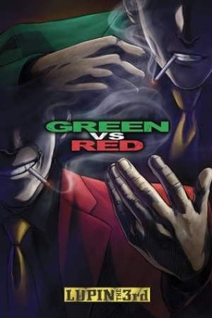 Image Lupin the Third: Green vs Red
