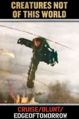 Image Edge of Tomorrow: Creatures Not of This World