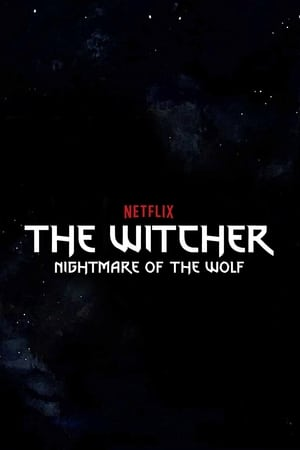 Image The Witcher: Nightmare of the Wolf