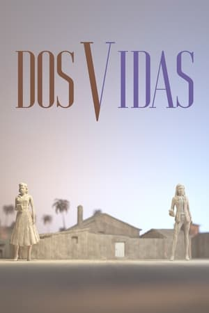 Poster Dos vidas Season 1 Episode 4 2021