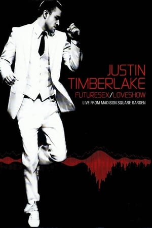 Image Justin Timberlake: Futuresex/Loveshow - Live from Madison Square Garden