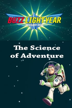 Image Buzz Lightyear Mission Logs - The Science of Adventure