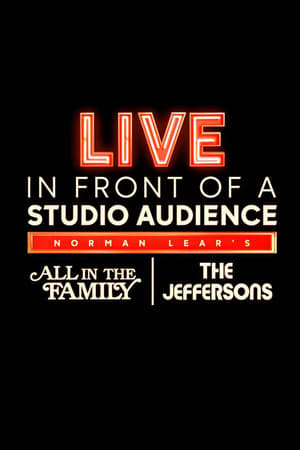 "Image Live in Front of a Studio Audience: Norman Lear's ""All in the Family"" and ""The Jeffersons"""