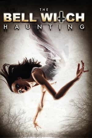 Poster The Bell Witch Haunting 2013