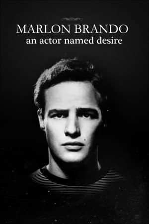 Marlon Brando, un acteur nommé désir