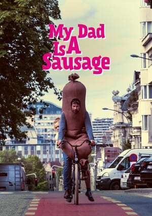 Image My Dad is a Sausage
