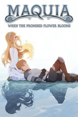 Poster Maquia: When the Promised Flower Blooms 2018