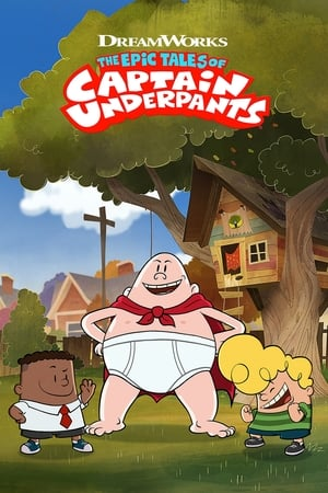 Poster The Epic Tales of Captain Underpants 2018