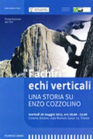 Fachiri Echi Verticali - Una Storia su Enzo Cozzolino