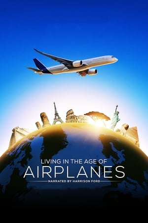 Image Living in the Age of Airplanes