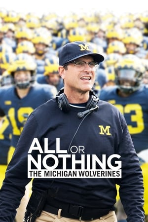Image All or Nothing: The Michigan Wolverines