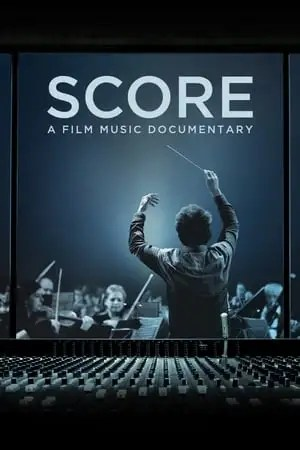 Poster Score: A Film Music Documentary 2017