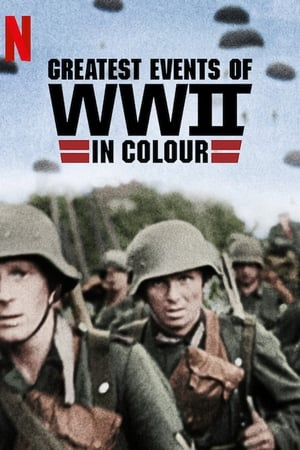 Image Greatest Events of World War II in Colour