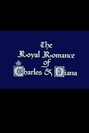 Image The Royal Romance of Charles and Diana