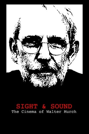 Image Sight & Sound: The Cinema of Walter Murch