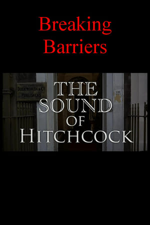 Image Breaking Barriers: The Sound of Hitchcock