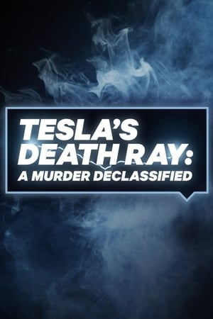 Image Tesla's Death Ray: A Murder Declassified