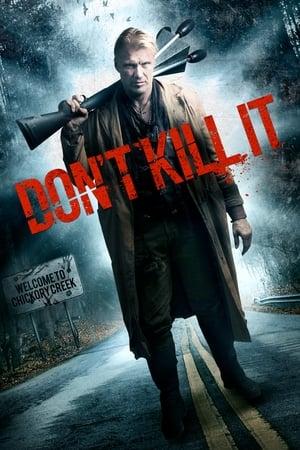 Don't Kill It
