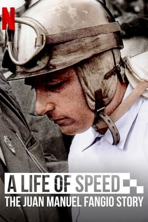 Image A Life of Speed: The Juan Manuel Fangio Story