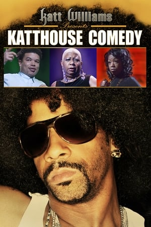 Image Katt Williams Presents: Katthouse Comedy