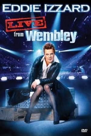 Image Eddie Izzard: Live from Wembley