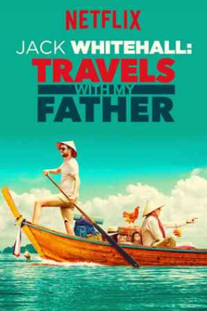 Image Jack Whitehall: Travels with My Father