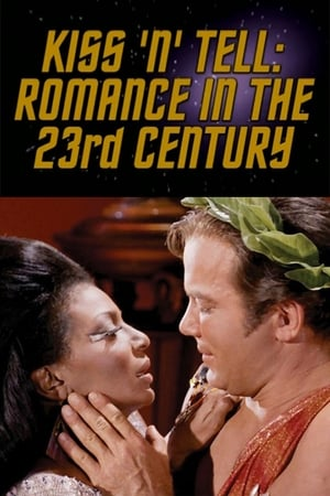 Image Kiss 'N' Tell: Romance in the 23rd Century