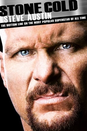 Image Stone Cold Steve Austin: The Bottom Line on the Most Popular Superstar of All Time