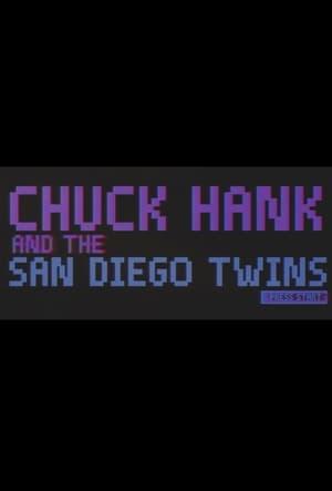 Chuck Hank and the San Diego Twins