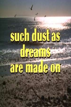Image Such Dust as Dreams Are Made On