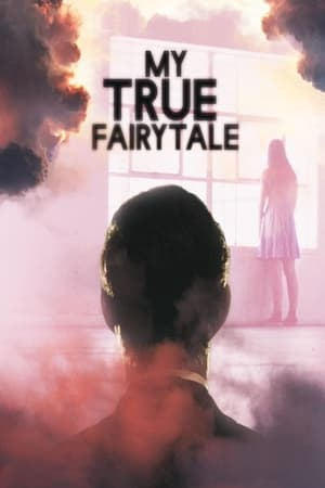 Ver Online My True Fairytale