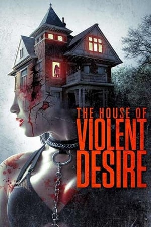 Image The House of Violent Desire